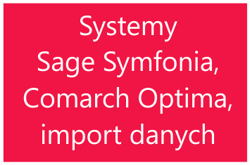 Systemy Sage Symfonia i Comarch Optima import danych